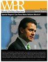 Can Pena Nieto Reform Mexico? (World Politics Review Special Reports)