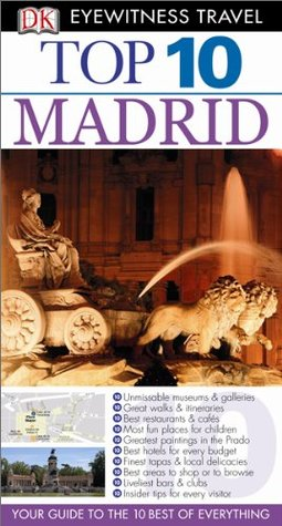 Top 10 Madrid (Eyewitness Top 10 Travel Guides) - Christopher Rice