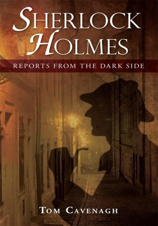 Sherlock Holmes, Reports From The Dark Side