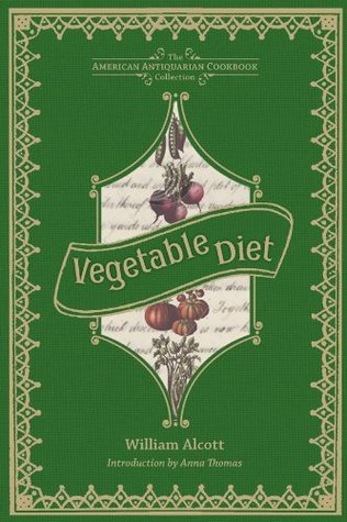 Vegetable Diet (American Antiquarian Cookbook Collection)