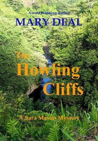 The Howling Cliffs by Mary Deal