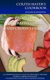 Colitis Hater's Cookbook