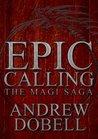Epic Calling (The Magi Saga #1)