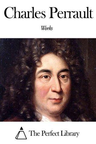 Works of Charles Perrault