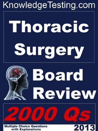 Thoracic Surgery Board Review
