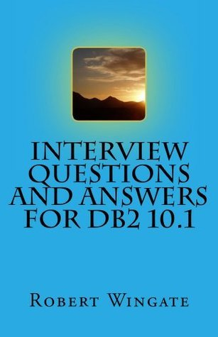 Interview Questions and Answers for DB2 10.1