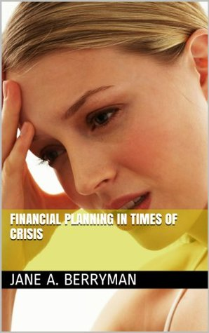 Financial Planning in Times of Crisis