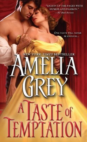 A Taste of Temptation by Amelia Grey