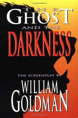 The Ghost and the Darkness (Applause Screenplay Series)