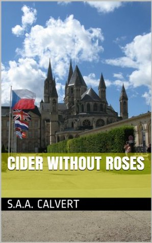 Cider Without Roses (Sussex Border Stories)