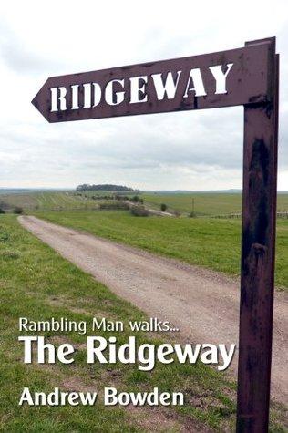 Rambling Man Walks The Ridgeway: From Overton Hill to Ivinghoe Beacon