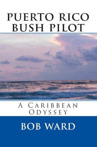 puerto rico bush pilot