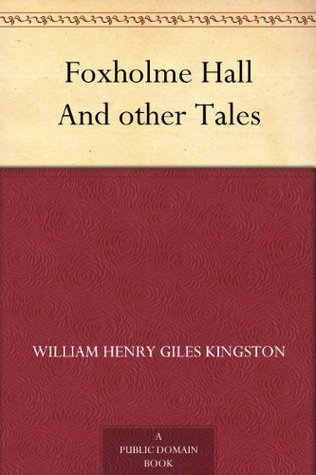 Foxholme Hall And other Tales