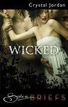 Wicked (Mills & Boon Spice Briefs)
