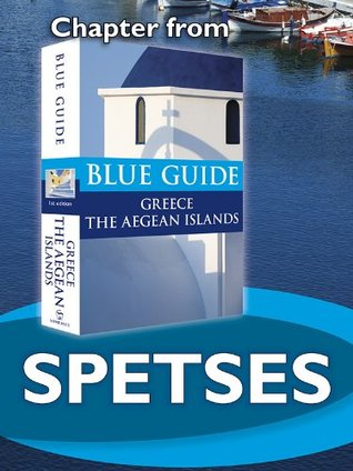 Spetses - Blue Guide Chapter (from Blue Guide Greece the Aegean Islands)