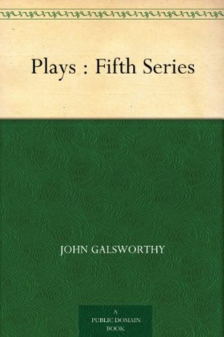 Plays : Fifth Series