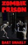 Zombie Prison