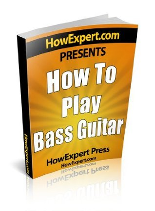 How To Play Bass Guitar - Your Step-By-Step Guide To Playing The Bass Guitar
