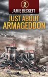 Just About Armageddon (The Lifeboat Augusta Series)