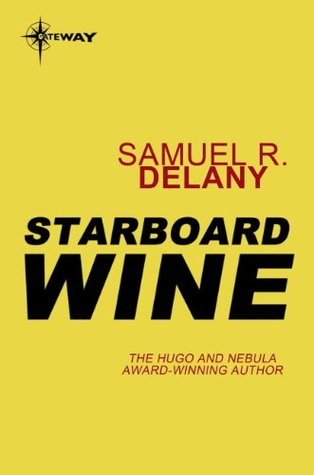 Ebook Starboard Wine by Samuel R. Delany DOC!