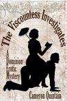 The Viscountess Investigates: A Dominion Erotic Mystery (Dominion Erotic Mysteries)