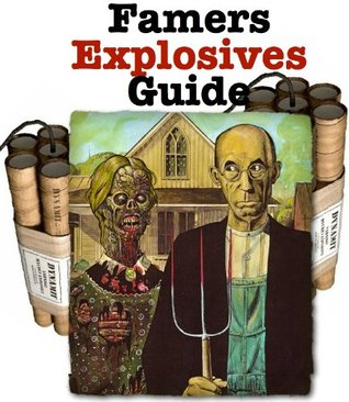 The Farmers Hand Book of Explosives