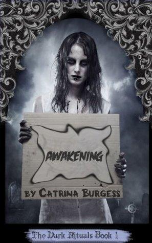 Awakening by Catrina Burgess