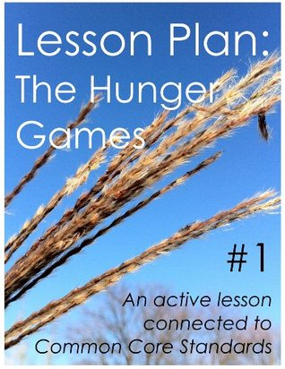 Lesson Plan #1: The Hunger Games