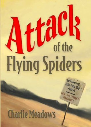 Attack of the Flying Spiders