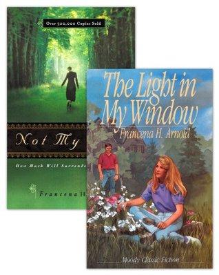 Not My Will / The Light in My Window