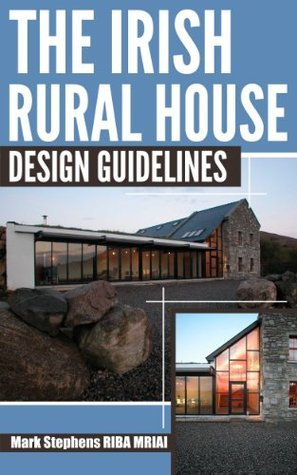 The Irish Rural House - Design Guidelines