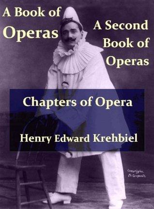 Krehbiel on Operas