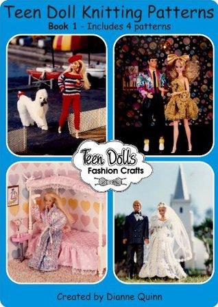Teen Dolls Fashion Crafts Book One (Teen Dolls Fashion Crafts Complete Wardrobe 1)
