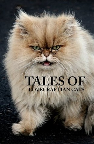 Tales of Lovecraftian Cats