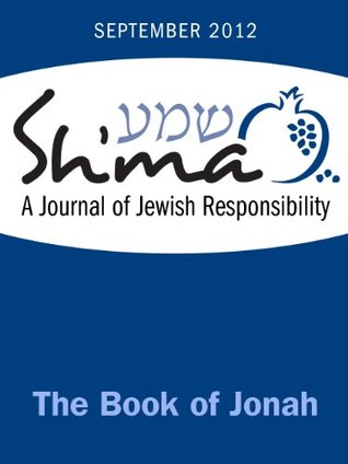 The Book of Jonah (Sh'ma Journal: Independent Thin...