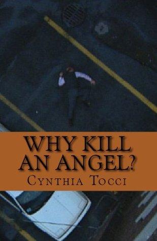 Why Kill An Angel? (A Jo D'Angelo Murder Mystery)