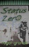 Status Zero (Mark Richards Book 1)