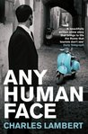 Any Human Face by Charles Lambert