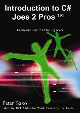 Introduction to C# Joes 2 Pros (C# Exam Prep 70-536)