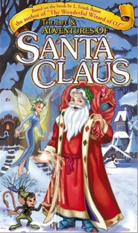 The Life and Adventures of Santa Claus EPUB