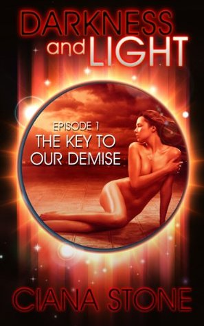 The Key to Our Demise (Darkness and Light #1)
