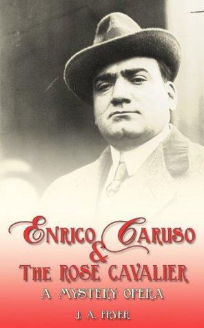 Enrico Caruso & The Rose Cavalier