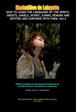 How to Learn the Languages of the Spirits, Angels, Afarit, Djinns, Demons and Entities and Converse with Them (Volume 3) (Words, Phrases, Conversation) (How to talk to spirits)