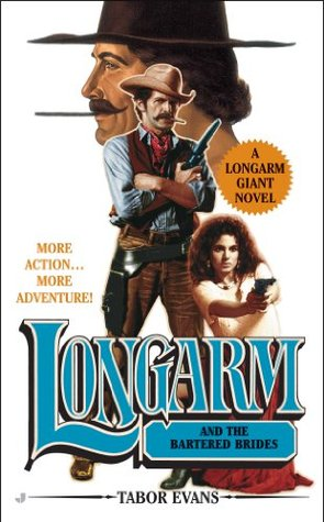 Longarm and the Bartered Brides (Longarm Giant, #23)
