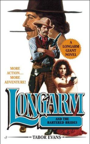 Longarm and the Bartered Brides (Longarm Giant, #23)