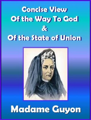 Concise View Of The Way To God / Of The State Of Union