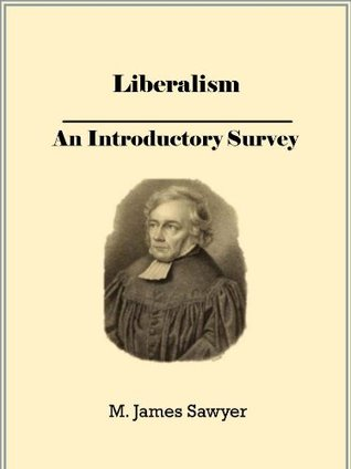 Liberalism: an Introductory Survey