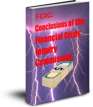 Conclusions of the Financial Crisis Inquiry Commission