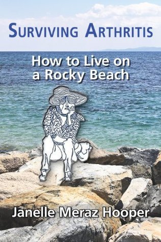 Surviving Arthritis How to Live on a Rocky Beach