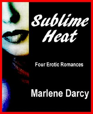 Sublime Heat: Four Erotic Romances